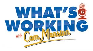 What's Working with Cam Marston Podcast Logo
